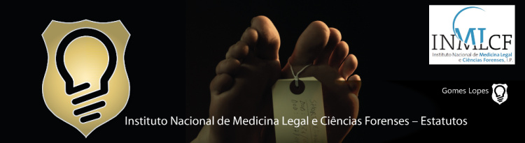 Instituto Nacional de Medicina Legal e Ciências Forenses – Estatutos