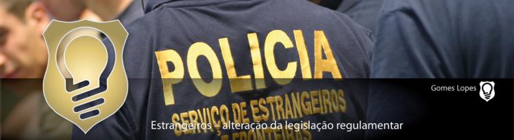 Estrangeiros – alteração da legislação regulamentar